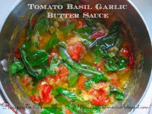 Tomato Basil Garlic Butter Sauce