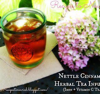 Nettle Cinnamon Herbal Tea Infusion {Iron + Vitamin C Tea}
