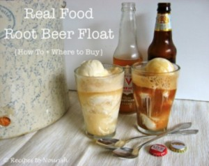 Real Food Root Beer Float | Recipes to Nourish