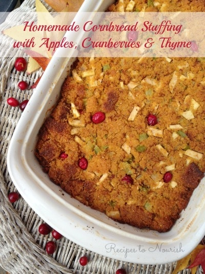 Homemade Cornbread Stuffing with Apples, Cranberries & Thyme | Recipes to Nourish