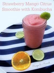 Strawberry Mango Citrus Smoothie with Kombucha | Recipes to Nourish