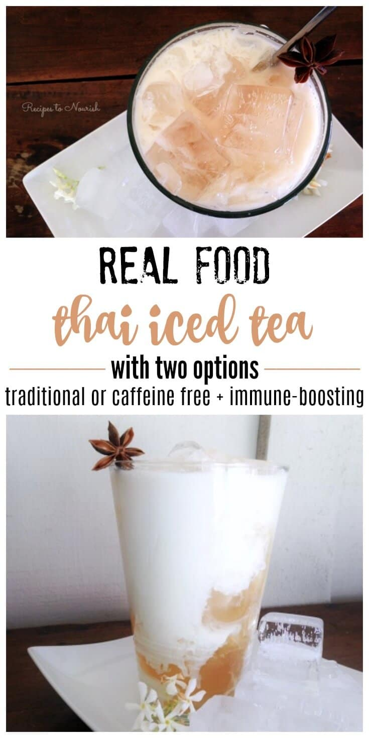This Real Food Thai Iced Tea recipe is so delicious and super easy to make. It has two options too – traditional black tea or caffeine free + immune-boosting. | Recipes to Nourish | Real food recipes | iced tea recipes | Thai iced tea | summer beverages | refreshing beverages | Real Food Thai Iced Tea || #thaiicedtea #realfood #norefinedsugar