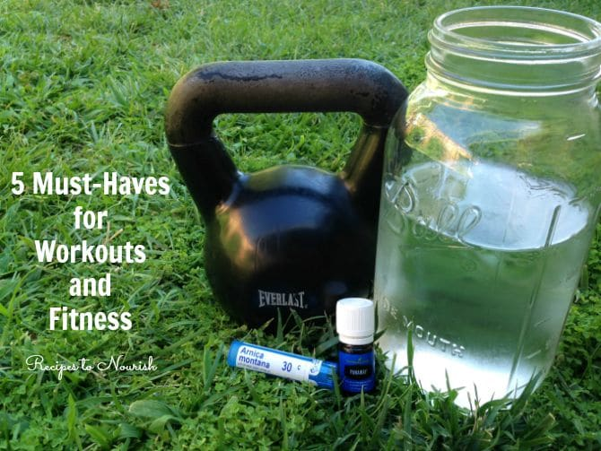 5 Natural Workout Essentials ... make sure you always have these must-haves on hand for your workouts, training and fitness routine. | Recipes to Nourish