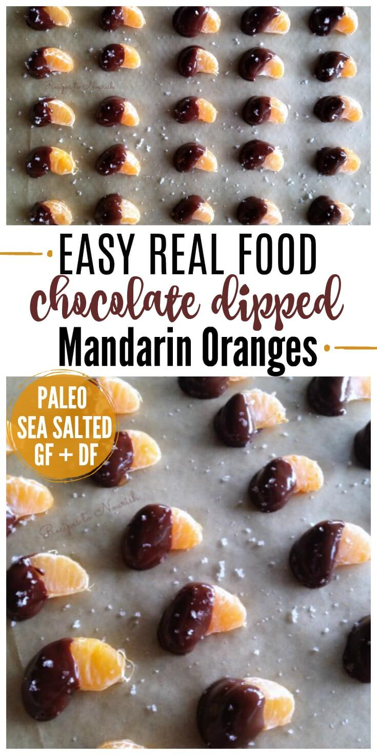 Real Food Chocolate Dipped Mandarin Oranges are delicious, sweet, little juicy bites. A fun, super easy to make, healthy treat! Perfect for the holiday parties! | Recipes to Nourish // Dessert | Holiday Dessert | Healthy Holiday Dessert | Gluten Free Recipes | Grain Free Recipes | Paleo Recipes | Paleo Dessert | Healthy Party Dessert | Healthy Appetizer