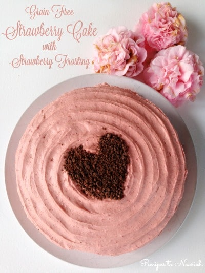 Strawberry Cake with Strawberry Frosting ... this delicious, grain-free cake is full of organic strawberries and packed with real food ingredients. | Recipes to Nourish