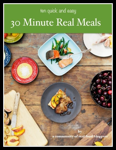 30 Minute Real Meals | Recipes to Nourish