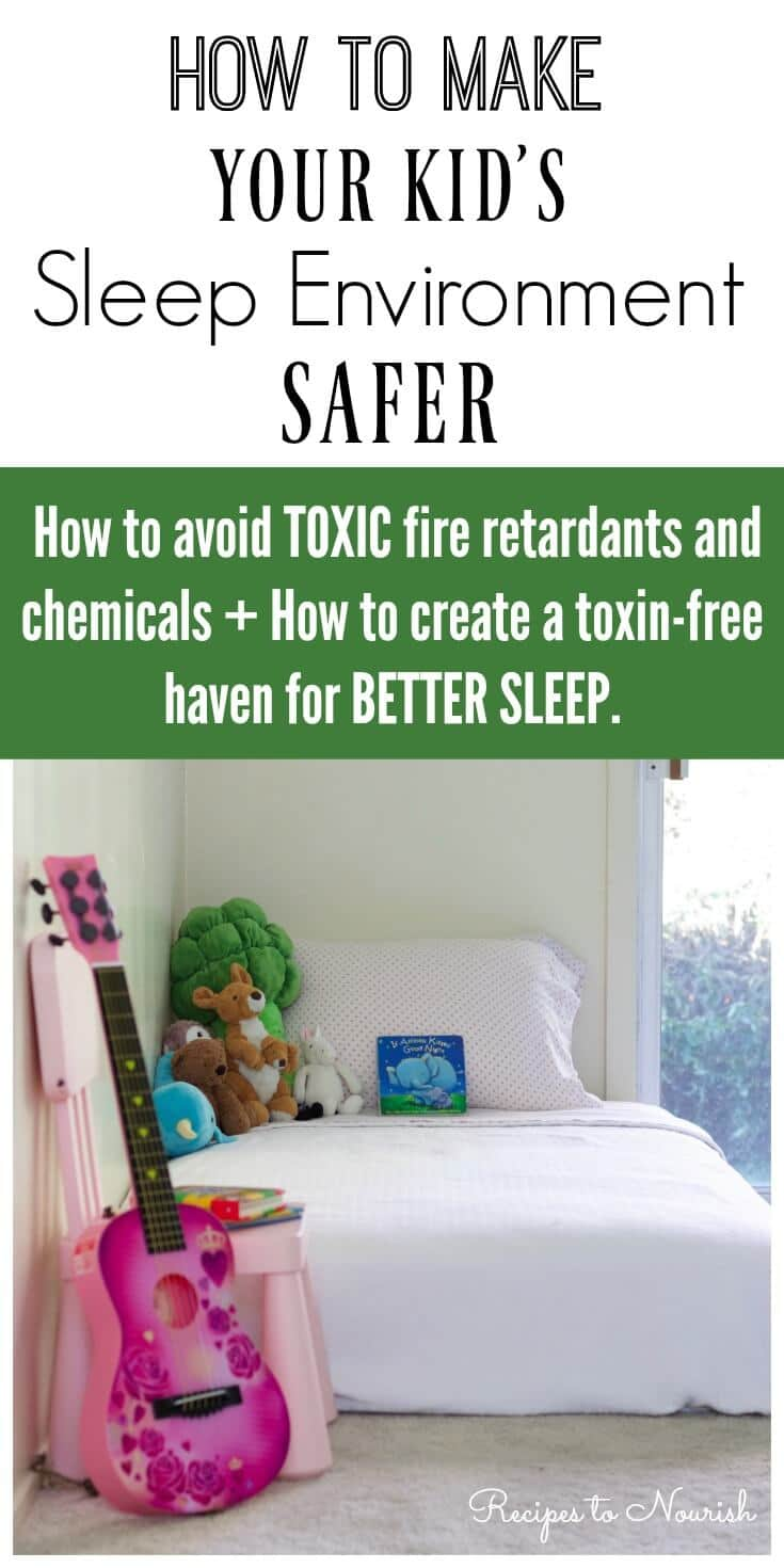 (Ad) Sleep is so important for health, but most of us are not getting enough sleep. Do you know How to Make Your Kid's Sleep Environment Safer and how to create a toxin-free haven for better sleep? | Recipes to Nourish | Child safety | Kid safety | safe sleep environment | organic mattress review | Sleep safety | Childs mattress || #childsafety #childsmattress