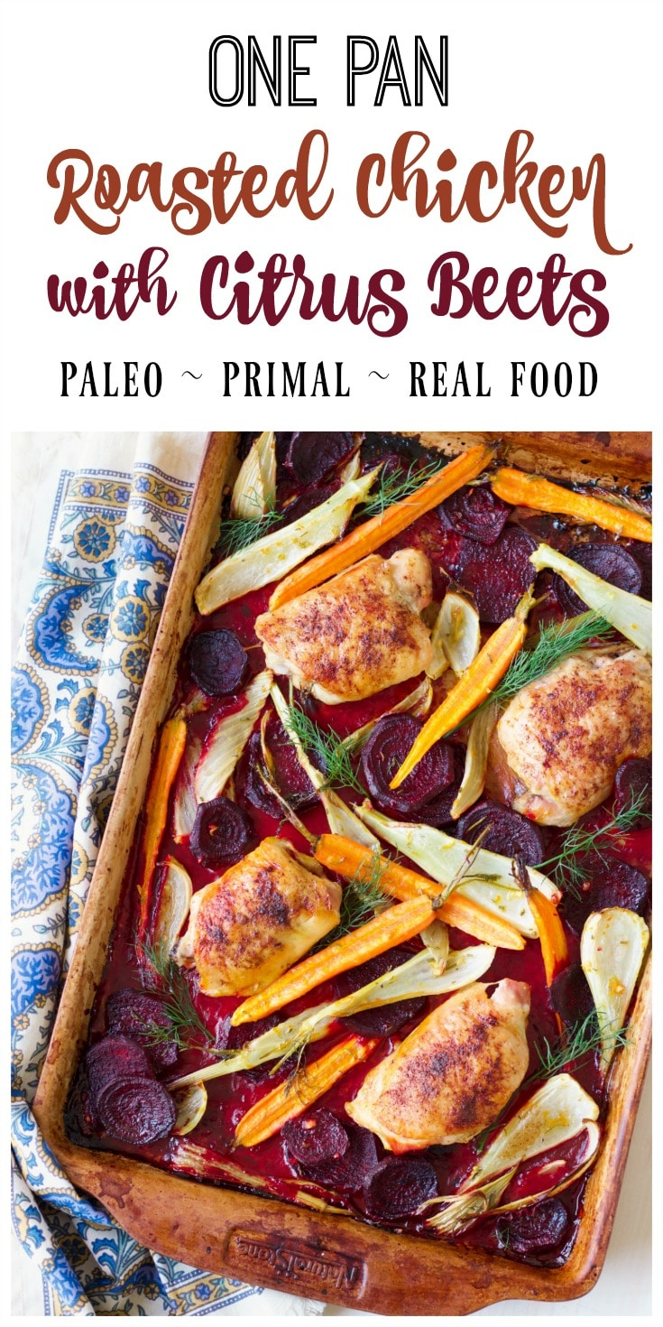 (Ad) This One Pan Citrus Beets Roasted Chicken is an elegant, yet humble and cozy meal. The whole dinner bakes on one sheet pan in just one hour! | Recipes to Nourish #chicken #onepanmeal #sheetpandinner #paleo