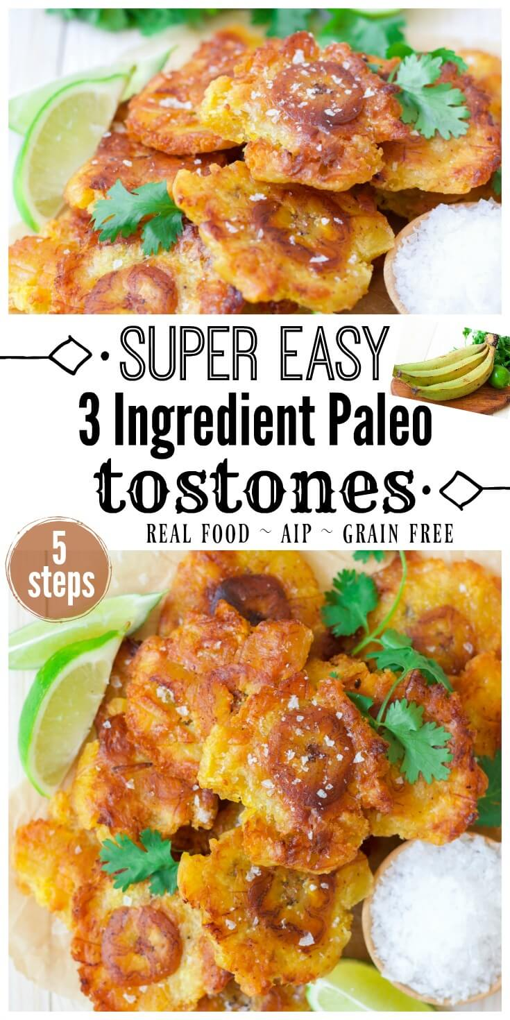 Easy 3 Ingredient Paleo Tostones are epic! These crispy, sinfully delicious, twice-fried green plantains are commonly known as Tostones or Patacones in different Latin American countries like Puerto Rico, Cuba, Colombia, Guatemala, Costa Rica and more. They're so easy to make and come together in less than 30 minutes from prep start to finish. | Recipes to Nourish // Paleo Recipes | Gluten Free Recipes | Grain Free Recipes | AIP Recipes
