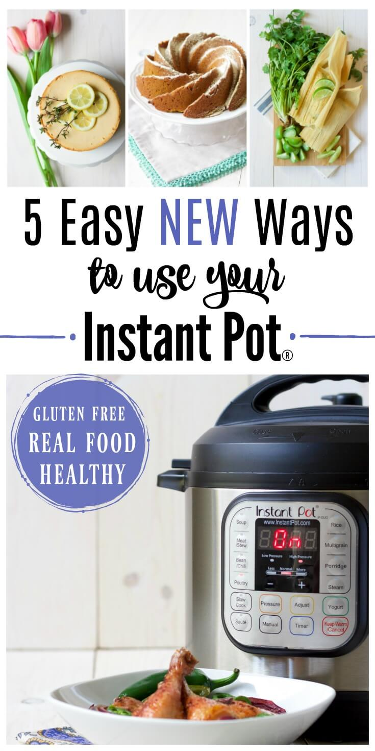 The Instant Pot is an amazing kitchen tool! Here's 5 Easy New Ways to Use Your Instant Pot. With nourishing, unique, gluten free recipes. | Recipes to Nourish // Cookbook | Healthy | Allergy-Friendly
