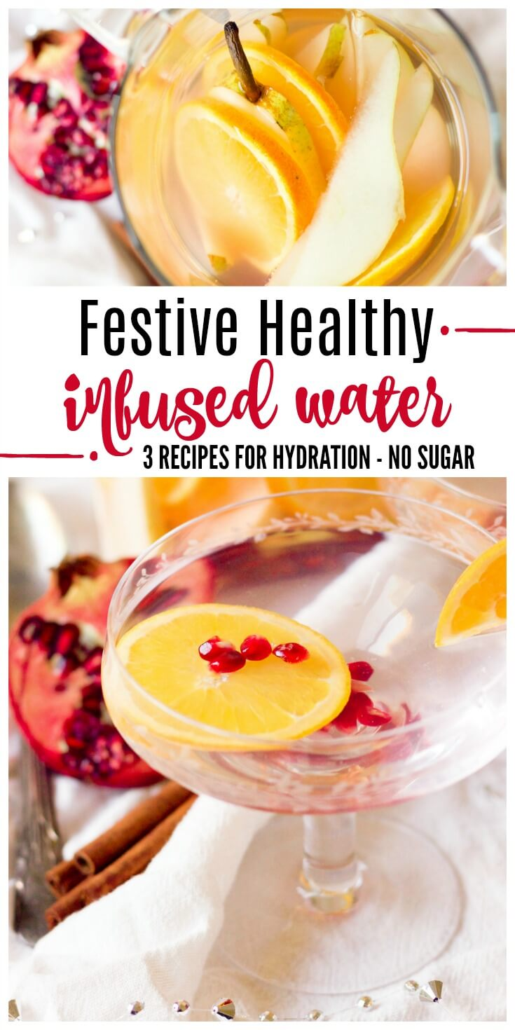 Stay hydrated and treat yourself to a glass or two of Festive Healthy Infused Water during thecolder months or at holiday gatherings. With these 3 delicious and easy recipes, you won't be struggling to get your daily water intake in.| Recipes to Nourish // Paleo | Primal | Gluten Free | Vegan | Holidays #infusedwaters #healthydrinks #holidaydrinks #hydratingdrinks