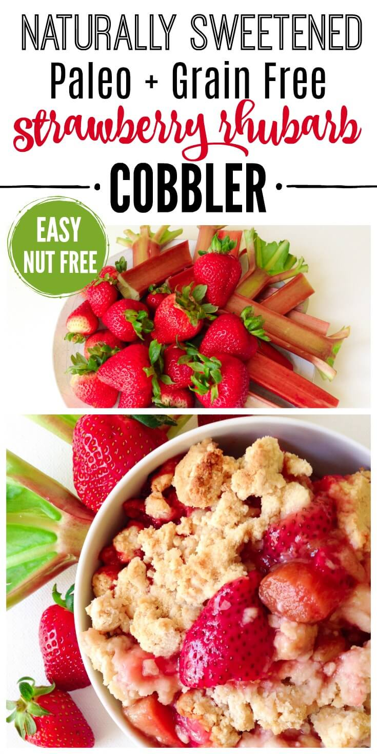 This springtime Grain Free Strawberry Rhubarb Cobbler is full of sweet berries, tart rhubarb and topped with delicious, golden brown, biscuit crumble. | Recipes to Nourish | Gluten-free dessert | gluten-free cobbler | Paleo dessert | Paleo cobbler | Grain free dessert | Strawberry rhubarb cobbler | Easy treats || #glutenfreedesserts #paleodesserts #easyglutenfree