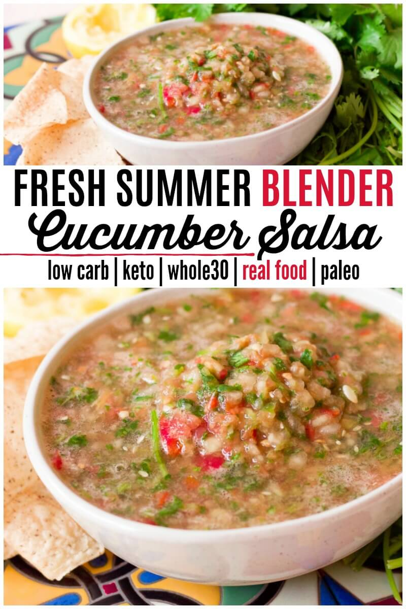 Fresh Real Food Summer Blender Cucumber Salsa is seriously delicious! The cucumber is the star in this refreshing salsa and is easily made in the blender with just 7 whole food ingredients. It's Low Carb, Keto, Paleo and Whole30-friendly too! | Recipes to Nourish | healthy snacks | gluten-free snacks | real food snacks | healthy salsa | salsa recipe | appetizer recipe | blender salsa recipe | Keto recipe | Low Carb recipe || #healthysnacks #real food #summerrecipes #blendersalsa #salsa
