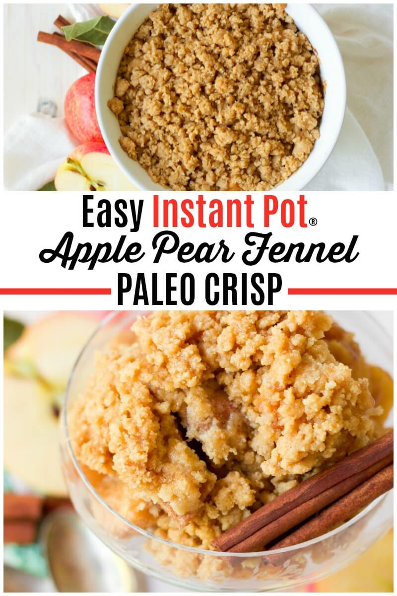 Instant Pot Paleo Apple Pear Fennel Crisp is the perfect fall treat or holidaydessert. This seasonal crisp is so easy to make and cooksquickly too! It's naturally sweetened, full of apple-spicy goodness and a hint of sweet orange. | Recipes to Nourish | Easy Instant Pot recipe | Real food recipes | Healthy Instant pot recipes | Paleo treats || #instantpot #apples #crisp #realfood #glutenfree #healthyrecipes #easyrecipe