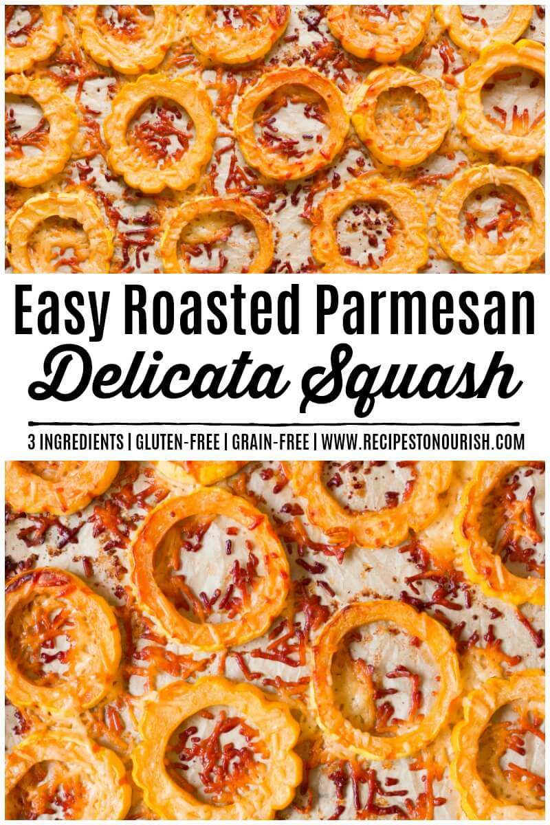 Easy Roasted Parmesan Delicata Squash is such a simple side dish and only 3 ingredients! This mild-flavored squash gets cooked to perfection with the most delicious crispy, cheesy crust. | Recipes to Nourish | Healthy side dish | Side dish recipe | Gluten-free side dish | Holiday side dish | Vegetarian side dish | Grain-free side dish | Easy side dish | Roasted Delicata squash || #roasteddelicatasquash #glutenfreesidedish
