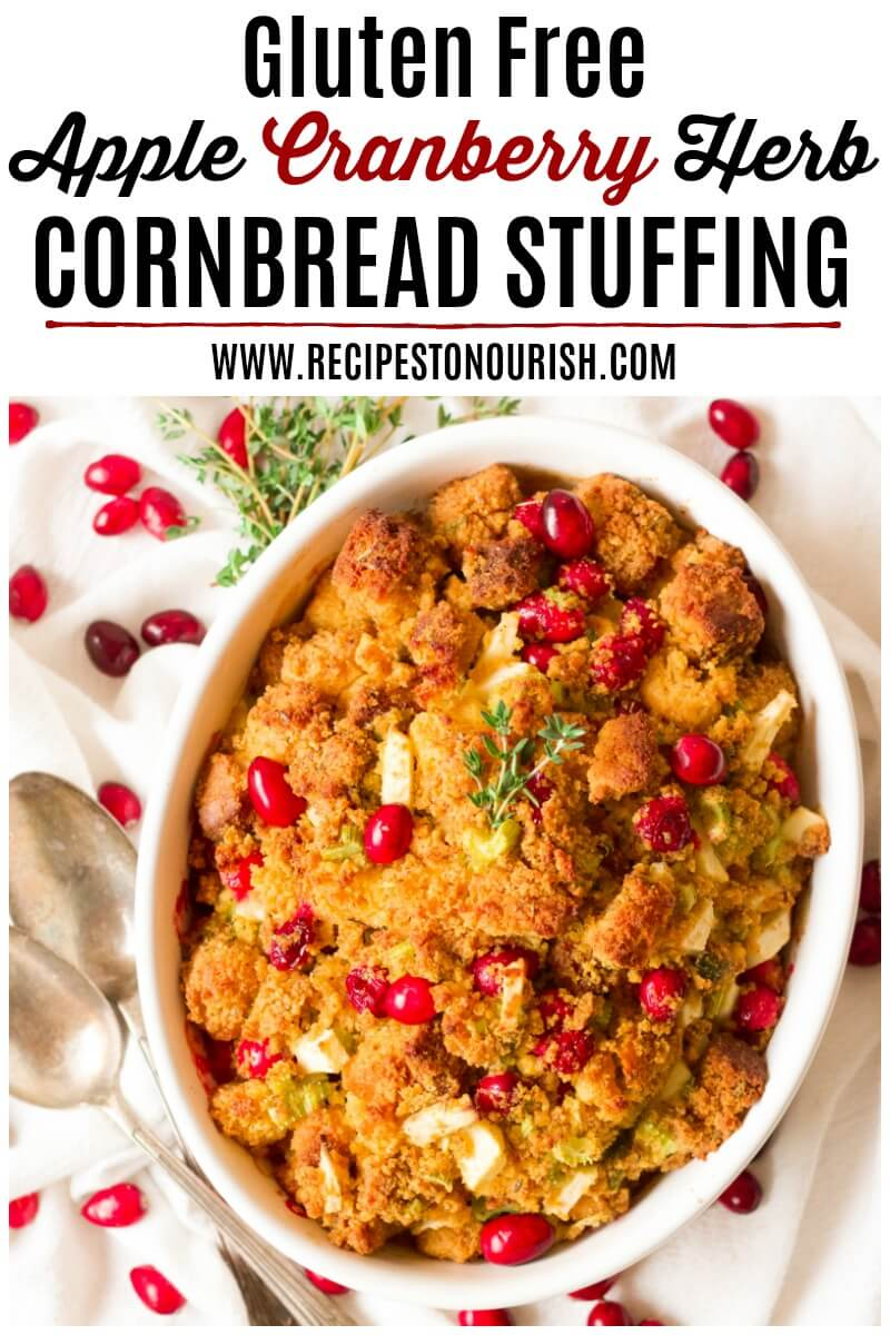 Homemade Gluten Free Apple-Cranberry-Herb Cornbread Stuffing - this traditional stuffing, with from scratch cornbread is so delicious and perfect for the holidays. | Recipes to Nourish | Gluten-free stuffing | Gluten-free side dish | Thanksgiving side dish | Thanksgiving stuffing | Healthy stuffing recipe | Gluten-free recipe | Holiday side dish | Gluten-free cornbread stuffing || #glutenfreestuffing #glutenfreecornbreadstuffing